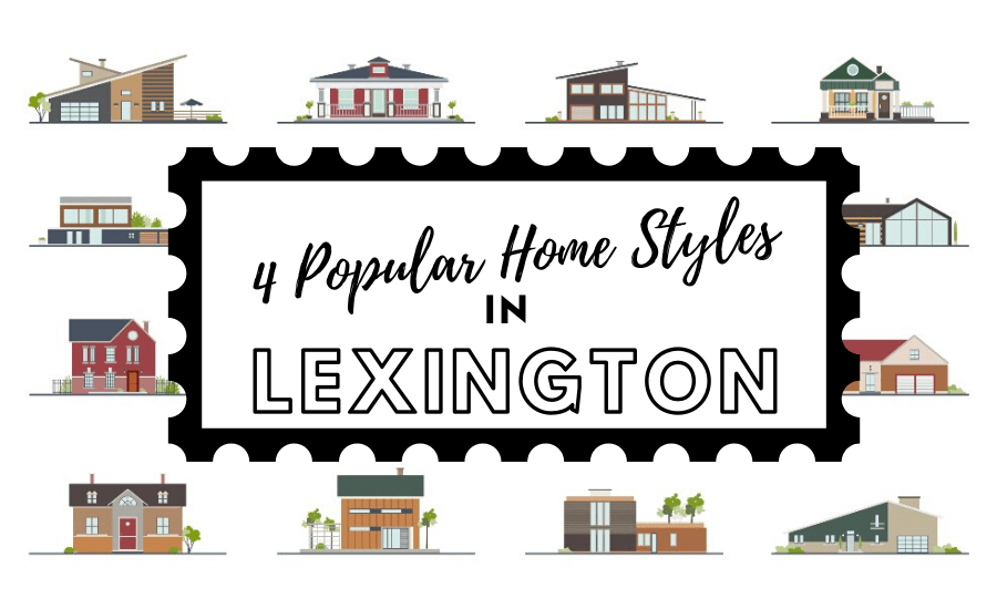 popular architectural home styles in lexington, kentucky